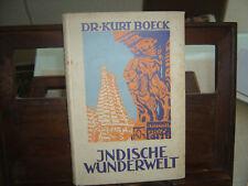 Buch Indische Wunderwelt.Um 1925.Dr. Kurt Boeck.Indien, Ceylon,Sri Lanka.Bilder