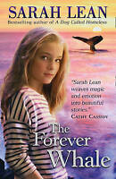 Lean, Sarah, The Forever Whale, Very Good Book