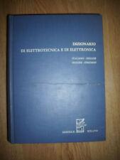 DIZIONARIO DI ELETTROTECNICA E DI ELETTRONICA ITALIANO- INGLESE-INGLESE/IT (GU)