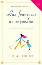 Vintage Espanol: Las Francesas No Engordan : El Secretos de Comer Por Placer...