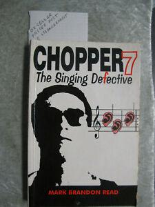 The Singing Defective - Mark Brandon Read chopper 7 OzSellerFasterPost!