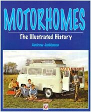 Motorhomes - The Illustrated History: The History by Andrew Jenkinson Paperback