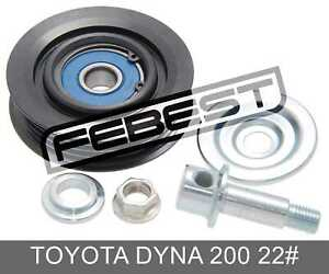Pulley Tensioner Kit For Toyota Dyna 200 22# (1995-2003)