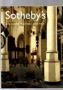 OLD MASTER PAINTINGS PART 2 SOTHEBYS AUCTION  CATALOGUE LONDON 9TH DEC 2004 EX