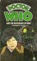 DOCTOR WHO<>THE NIGHTMARE OF EDEN by TERRANCE DICKS<>4th DOCTOR<>TARGET  ~