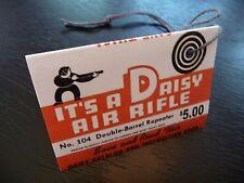 104 Air Rifle DAISY Double Barrel Shotgun Hang Tag-REPRODUCTION