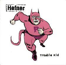 "Hefner Trouble Kid 7"" UK Vinyl PURE123S TOO PURE 2001"