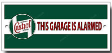 CASTROL OIL THIS GARAGE IS ALARMED METAL SIGN.200MM X 95MM PREMIUM QUALITY SIGN.