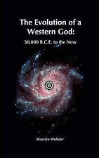 La evolución de un Dios occidental: 30,000 común al ahora por