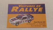 Certificat Voiture De Rallye De Collection « Opel Manta 400 »TBE.