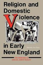 Religion in North America: Religion and Domestic Violence in Early New...