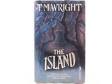 The Island by T. M. Wright