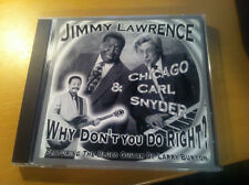 """JIMMY LAWRENCE & CARL SNYDER """"Why Don't You Do It Right?: cd"""
