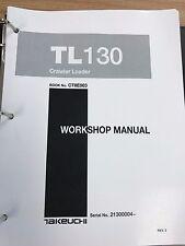 Takeuchi TL130 Crawler Loader Workshop Service Repair Manual