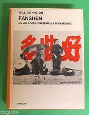 Fanshen - Un villaggio cinese nella rivoluzione - W. Hinton - 1^ Ed.Einaudi 1969