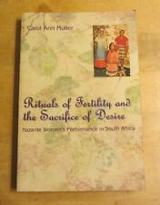 Rituals of Fertility and the Sacrifice of Desire