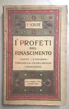 I PROFETI DEL RINASCIMENTO SCHVRE' DANTE LEONARDO RAFFAELLO RAFFAELLO 1923