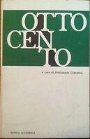 Ottocento (Letteratura Italiana) - Ferdinando Giannessi - raro