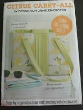Citrus carry-all bag love patchwork & quilting pattern uncut