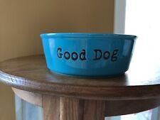 "New listing Dog Pet Dish Bowl ""Feed Me�-""Good Dog� VibrantLife 7""x2 1/2""Teal/turquoise/b lue"