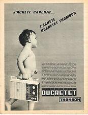 PUBLICITE ADVERTISING   1965  DUCRETET THOMSON  transistor