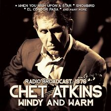 CHET ATKINS - WINDY AND WARM/RADIO BROADCAST  CD NEW+