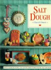 "Salt Dough : "" How To Make Beautiful And Lasting Objects, From Flour, Salt And"