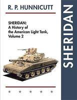 Sheridan: A History of the American Light Tank, Volume 2 (Paperback or Softback)