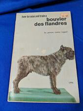 How to Raise and Train a Bouviers des Flandres Gerene Coates Leggett 1965 Dog PB