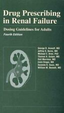 Drug Prescribing in Renal Failure: Dosing Guidelines for Adults-ExLibrary