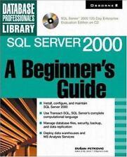 SQL Server 2000:  A Beginner's Guide (Book/CD-ROM) Dusan Petkovic Paperback