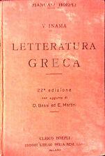 LETTERATURA GRECA DI V. INAMA. 22à EDIZIONE CON AGGIUNTE DI D. BASSI-E. MARTIINI