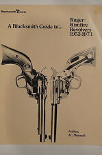 A Blacksmith Guide To Ruger Rimfire Revolvers 1953-1973 Reference Book