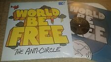 WORLD BE FREE - The Anti-Circle LP CLEAR WAX (SEALED) LTD TO 700 COPIES SXE NYHC