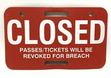 """Plastic Closed Sign 11.5"""" x 7"""" Store Business Tickets Passes Revoked for Breach"""