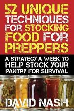 52 Unique Techniques for Stocking Food for Preppers Book~A Strategy A Week~NEW!