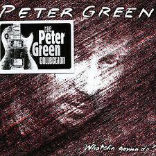 PETER GREEN - WATCHA GONNA DO? [UK BONUS TRACKS] [REMASTER] NEW CD