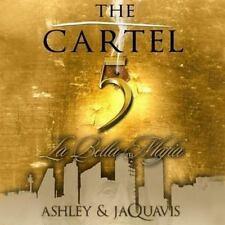 The Cartel: The Cartel 5 : La Bella Mafia 5 by Ashley and JaQuavis (2014, CD, Un