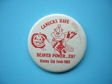1981/82 VANCOUVER CANUCKS STANLEY CUP FINALS BEAVER POWER PIN PINBACK BUTTON