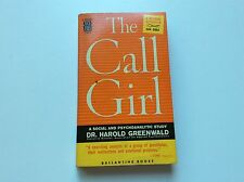 The Call Girl - Harold Greenwald - Study of Prostitution - PB -1st Printing 1958