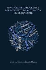 Revisión Historiográfica Del Concepto de Motivación en el Lenguaje by María...