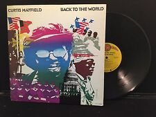 Curtis Mayfield ‎– Back To The World on Curtom CRS 8015 First Pressing GF STEREO