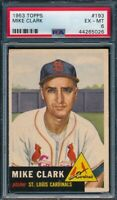 1953 Topps Set Break # 193 Mike Clark PSA 6 *OBGcards*