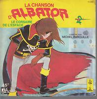 45TRS VINYL 7''/ FRENCH SP LA CHANSON D'ALBATOR LE CORSAIRE DE L'ESPACE
