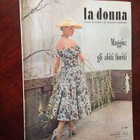 Rivista Magazine La Donna Maggio 1955 Rizzoli Editore  Moda e attualità femminil