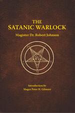 The Satanic Warlock by Dr Robert Johnson