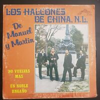 """Los Halcones de China de Manuel y Martin """"No Vuelvas Mas"""" Vinyl Record LP"""