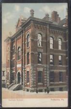 Postcard POTTSVILLE Pennsylvania/PA  Local Area Garfield School Building 1907