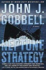 The Neptune Strategy by John J. Gobbell (2004, Hardc...