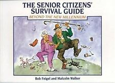 The Senior Citizens' Survival Guide: Beyond the New Millenium-ExLibrary